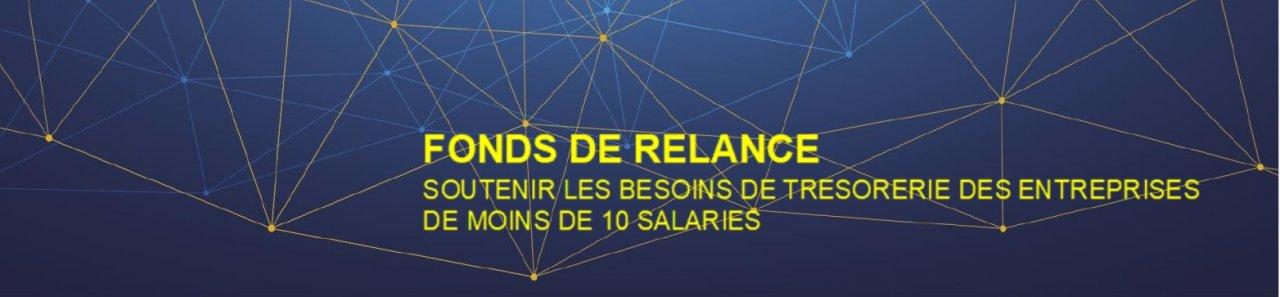 Fonds de relance à destination des entreprises de moins de 10 salariés.